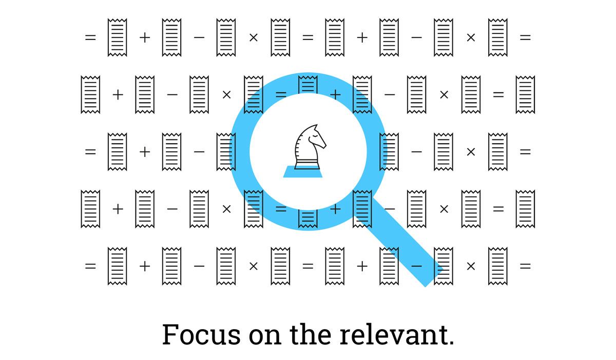 Illustration: Focus on the relevant.